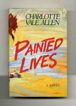 Painted Lives - 1st Edition/1st Printing