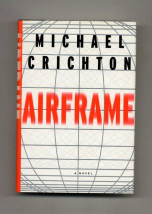 Airframe - 1st Edition/1st Printing. Michael Crichton