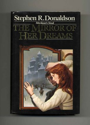 Mordant's Need: the Mirror of Her Dreams - 1st Edition/1st Printing