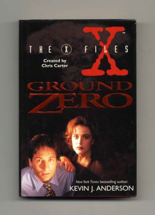 The X Files: Ground Zero - 1st Edition/1st Printing