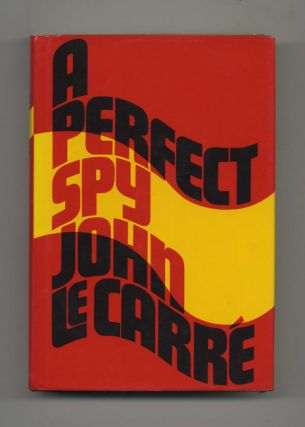 A Perfect Spy - 1st Edition/1st Printing. John Le Carré, David John Moore Cornwell