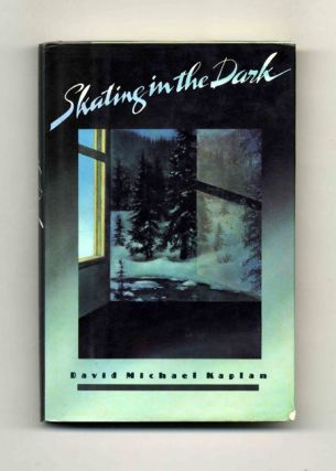 Skating in the Dark - 1st Edition/1st Printing
