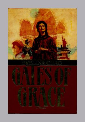 Gates of Grace - 1st Edition/1st Printing
