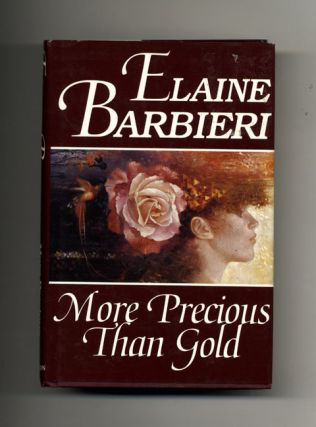 More Precious Than Gold - 1st Edition/1st Printing