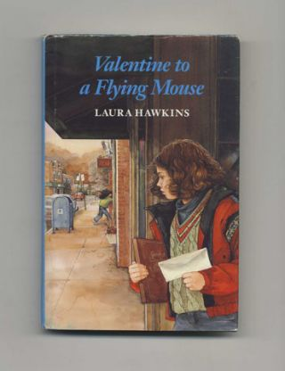 Valentine to a Flying Mouse. Laura Hawkins