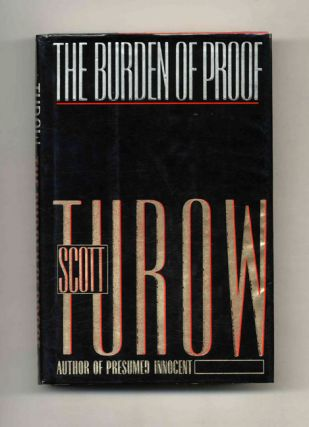 The Burden of Proof - 1st Edition/1st Printing. Scott Turow