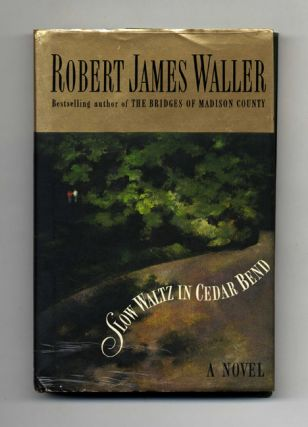 Slow Waltz in Cedar Bend - 1st Edition/1st Printing