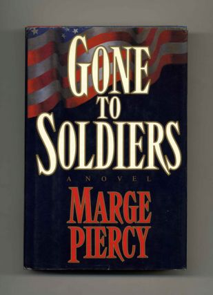 Gone to Soldiers: A Novel - 1st Edition/1st Printing