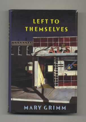 Left to Themselves - 1st Edition/1st Printing