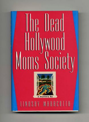 The Dead Hollywood Moms Society - 1st Edition/1st Printing
