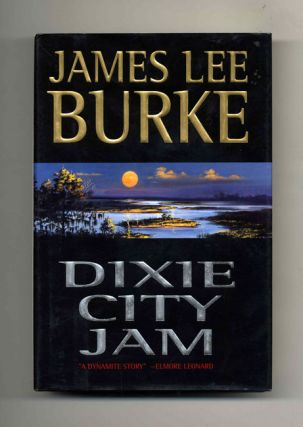 Dixie City Jam - 1st US Edition/1st Printing. James Lee Burke