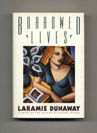 Borrowed Lives - 1st Edition/1st Printing