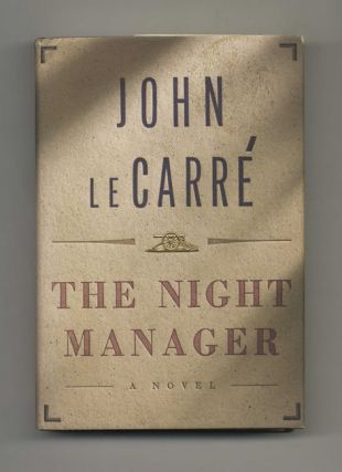 The Night Manager - 1st Edition/1st Printing. John Le Carré, David John Moore Cornwell