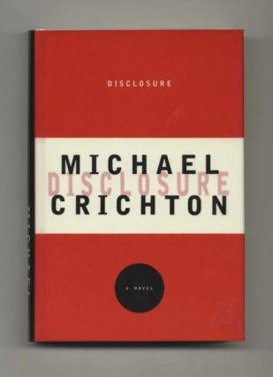 Disclosure - 1st Edition/1st Printing. Michael Crichton