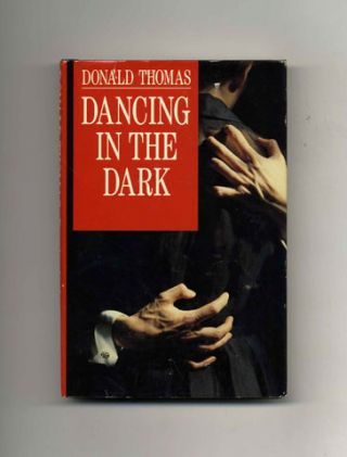 Dancing in the Dark - 1st US Edition/1st Printing