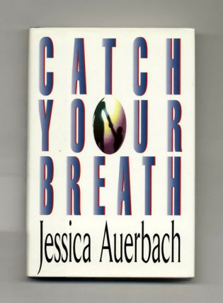 Catch Your Breath - 1st Edition/1st Printing