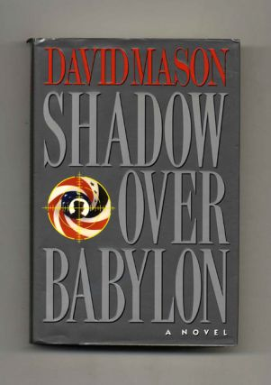 Shadow Over Babylon - 1st Edition/1st Printing