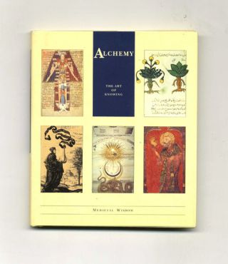 Alchemy: the Art of Knowing - 1st Edition/1st Printing