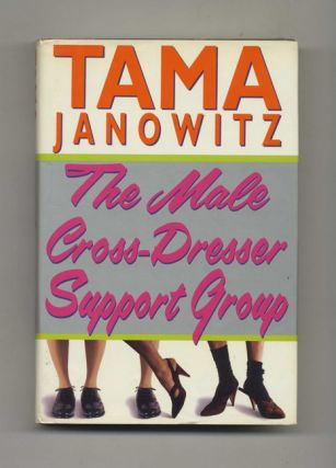 The Male Cross Dress Support Group - 1st Edition/1st Printing