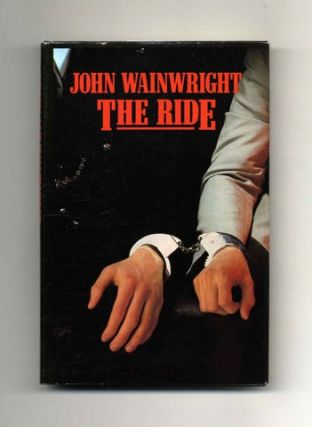 The Ride -1st US Edition/1st Printing
