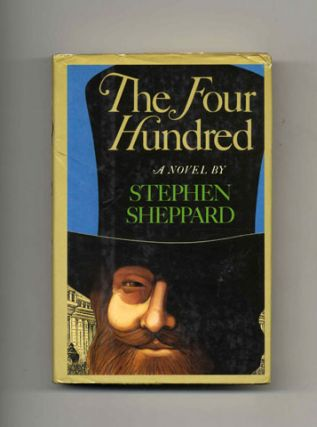 The Four Hundred: A Novel - 1st Edition/1st Printing