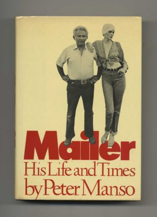 Mailer: His Life and Times - 1st Edition/1st Printing