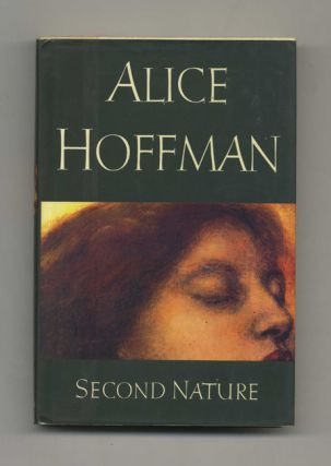 Second Nature - 1st Edition/1st Printing. Alice Hoffman