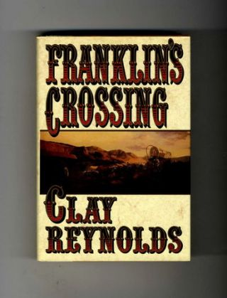 Franklin's Crossing - 1st Edition/1st Printing