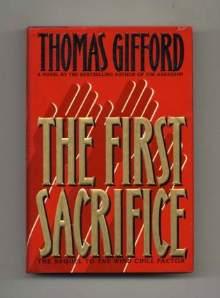The First Sacrifice - 1st Edition/1st Printing