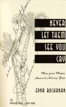 Never Let Them See You Cry - 1st Edition/1st Printing