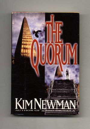 The Quorum - 1st Edition/1st Printing. Kim Newman.