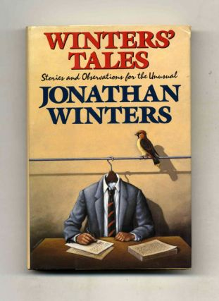 Winters' Tales: Stories And Oberservations For The Unusual - 1st Edition/1st Printing