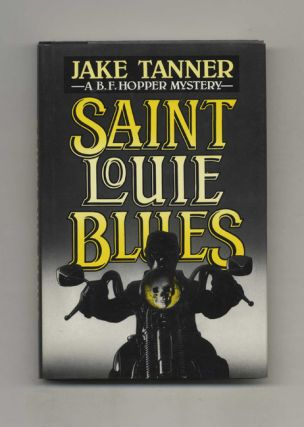 Saint Louie Blues - 1st Edition/1st Printing