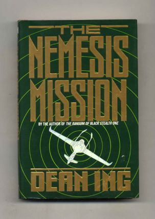 The Nemesis Mission - 1st Edition/1st Printing. Dean Ing