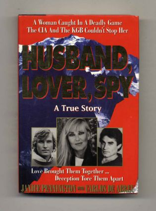 Husband, Lover, Spy - 1st Edition/1st Printing
