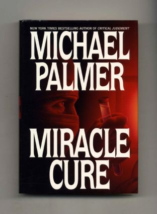 Miracle Cure - 1st Edition/1st Printing