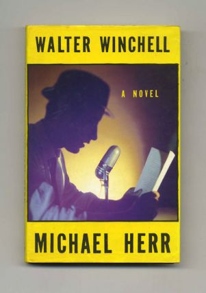 Walter Winchell: A Novel - 1st UK Edition/1st Printing