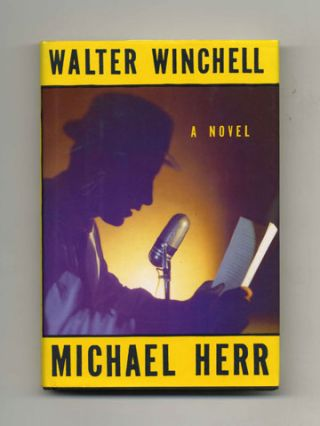 Walter Winchell: A Novel - 1st US Edition/1st Printing
