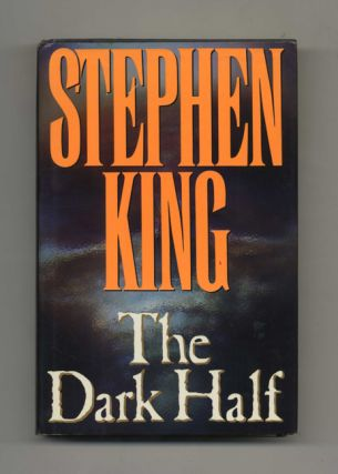 The Dark Half - 1st Edition/1st Printing. Stephen King.