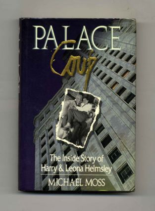 Palace Coup: the Inside Story of Harry and Leona Helmsley - 1st Edition/1st Printing
