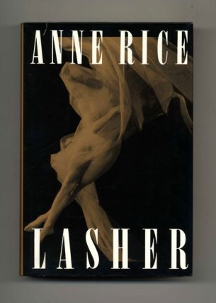 Lasher - 1st Edition/1st Printing
