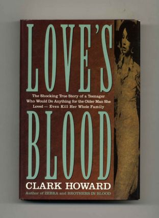 Love's Blood - 1st Edition/1st Printing