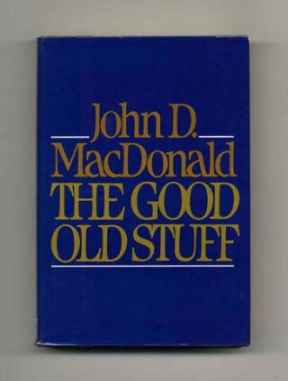The Good Old Stuff - 1st Edition/1st Printing