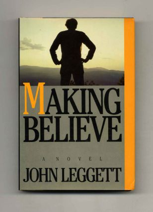 Making Believe - 1st Edition/1st Printing
