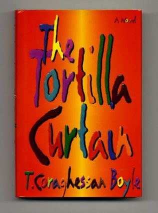 The Tortilla Curtain - 1st Edition/1st Printing