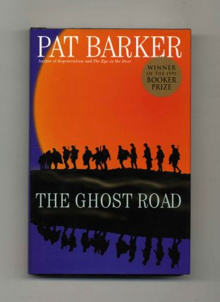 The Ghost Road - 1st Edition/1st Printing. Pat Barker