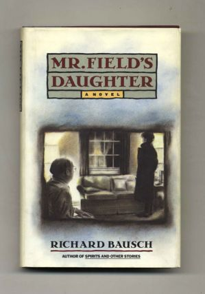 Mr. Field's Daughter - 1st Edition/1st Printing