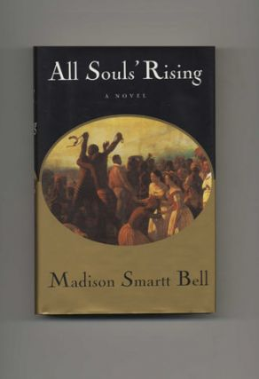 All Souls' Rising - 1st Edition/1st Printing