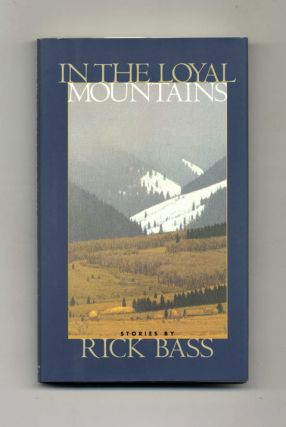 In the Loyal Mountains - 1st Edition/1st Printing