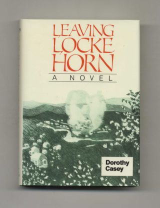 Leaving Locke Horn - 1st Edition/1st Printing